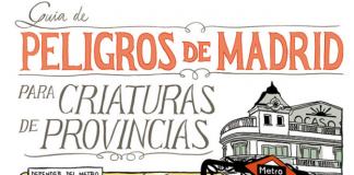 peligros de Madrid para criaturas de provincias